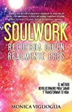 img - for Soul Work: Recueda qui n realmente eres (Spanish Edition) book / textbook / text book
