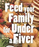 Gina Steer Feed Your Family for Under a Fiver (Food on a Budget)
