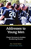 ADDRESSES TO YOUNG MEN (1599250942) by Daniel Baker