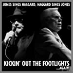 Kickin Out The Footlights