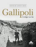 img - for Gallipoli: A Ridge Too Far book / textbook / text book