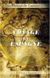 Voyage en Espagne (French Edition) (0543913368) by Gautier, Théophile