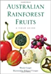 Australian Rainforest Fruits: A Field...