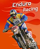 img - for Enduro Racing (Edge Books, Dirt Bikes) book / textbook / text book