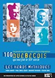 Cover art for  100 Quebecois: Heros Mythiques