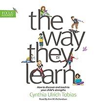 The Way They Learn | Livre audio Auteur(s) : Cythia Ulrich Tobias Narrateur(s) : Ann M. Richardson