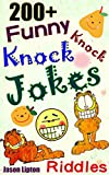 Funny Knock Knock Jokes books: 200+ Short Funniest Knock Knock Jokes and Riddles