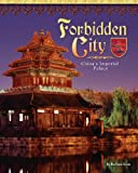 Forbidden City: China's Imperial Palace (Castles, Palaces & Tombs) (1597160709) by Barbara Knox