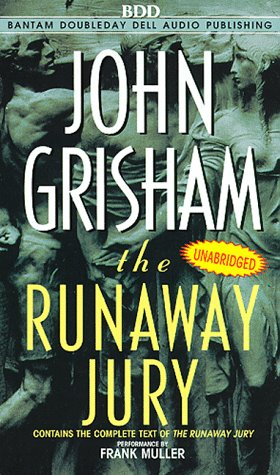 literary analysis of the runaway jury by john grisham The following is publication information for those volumes: reader's digest condensed books vol1, critical judgement, icon, capitol offense, the runaway jury, palmer, michael forsythe, frederick mikulski, barbara and oates,mary louise grisham,john reader's digest association pleasantville,ny 1997 penguin.