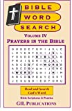 Bible Word Search, Volume IV: Prayers in the Bible (Volume 4)