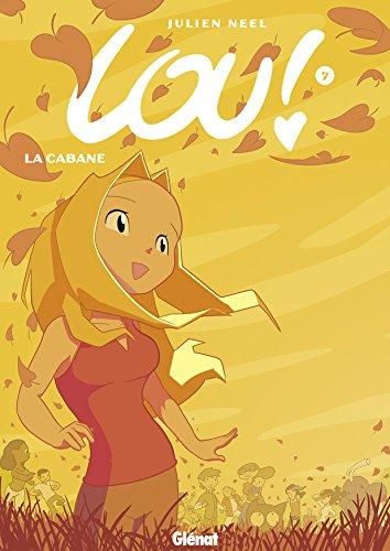 Lou (7) : La cabane