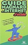 echange, troc Reillier - Guide magnard de l'internet a l'ecole