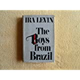 The Boys from Brazil ~ Ira Levin