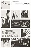 James Joyce A Portrait of the Artist as a Young Man (Vintage Classics)