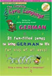 Complete Lyric Language German: A Bil...