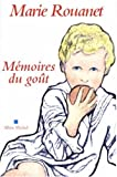 img - for Memoires Du Gout (Critiques, Analyses, Biographies Et Histoire Litteraire) (French Edition) book / textbook / text book