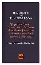 Junkspace / Running Room