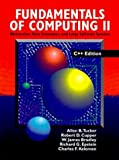 Fundamentals Of Computing II: Abstraction, Data Structures, and Large Software Systems, C++ Edition