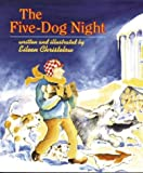 The Five-Dog Night (0395928621) by Christelow, Eileen