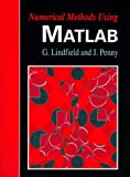 Numerical Methods Using Matlab (Ellis Horwood Series in Mathematics  &  Its Applications)
