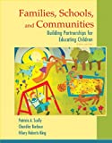 img - for Families, Schools, and Communities: Building Partnerships for Educating Children (6th Edition) book / textbook / text book