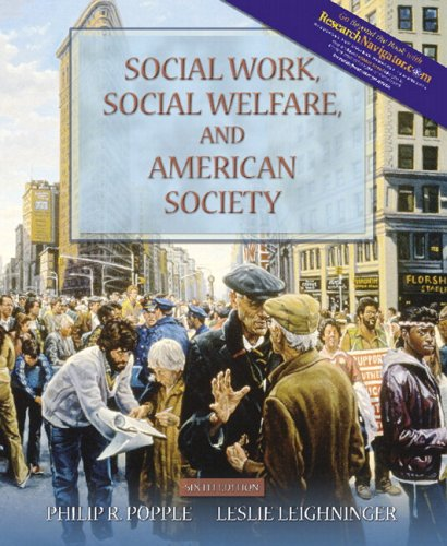 Social Work, Social Welfare, and American Society (with MyHelpingLab) (6th Edition)