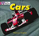 Cars: Band 01a/Pink A (Collins Big Cat) (0007185588) by Monica Hughes
