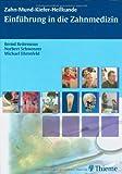 Einführung in die Zahnmedizin (Reihe, ZMK-Heilkunde)