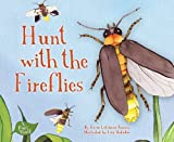 Hunt with the Fireflies (A Bugs World)