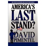 America's Last Stand?: Are Students and Children Being Taught to Hate America?di David Pimentel