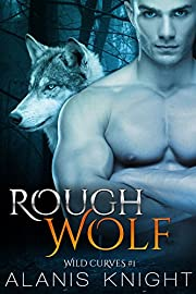 Rough Wolf: A BBW Shifter Romance (Wild Curves Book 1)
