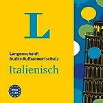 Langenscheidt Audio-Aufbauwortschatz Italienisch    div.
