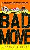 Bad Move (Zack Walker) Linwood Barclay