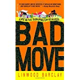 Bad Moveby Linwood Barclay