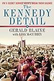 The Kennedy Detail: JFKs Secret Service Agents Break Their Silence