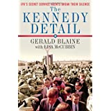 The Kennedy Detail: JFK's Secret Service Agents Break Their Silence ~ Lisa McCubbin