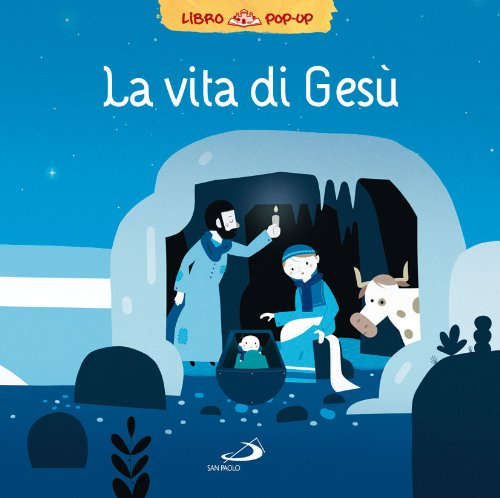 La vita di Gesù Libro pop up PDF