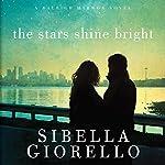The Stars Shine Bright: A Raleigh Harmon Novel, Book 5   Sibella Giorello