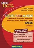 Toute l'UE 3 en QCM : Organisation des appareils et systèmes : aspects fonctionnels et méthodes d'études Paces
