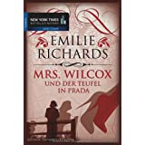 "Mrs. Wilcox und der Teufel in Pradavon ""Emilie Richards"""