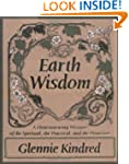 Earth Wisdom: A Heart-warming Mixture...