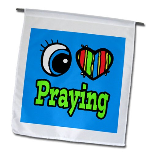 Dooni Designs Eye Heart I Love Designs - Bright Eye Heart I Love Praying - 12 x 18 inch Garden Flag (fl_106430_1)