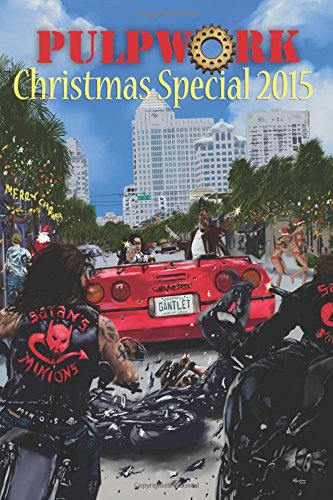 The PulpWork Christmas Special 2015: Volume 5