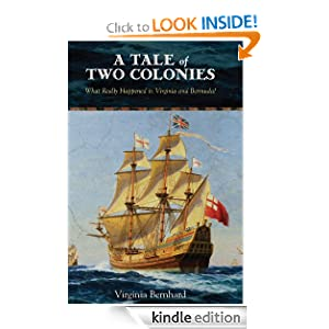 A Tale of Two Colonies: What Really Happened in Virginia and ...