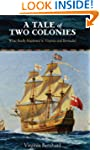 A Tale of Two Colonies: What Really H...