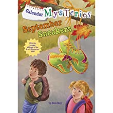 September Sneakers: Calendar Mysteries, Book 9 (       UNABRIDGED) by Ron Roy Narrated by Jim Meskimen