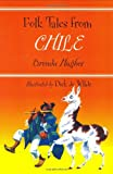 Folk Tales from Chile (Library of Folklore)