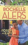 Forever an Eaton: Bittersweet Love\Sweet Deception (The Eatons Book 7)