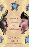 img - for Lovers in the Age of Indifference book / textbook / text book