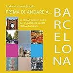 Prima di andare a Barcellona   Andrea Lattanzi Barcelò
